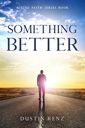 Something Better (Active Faith Series Book 1).jpg