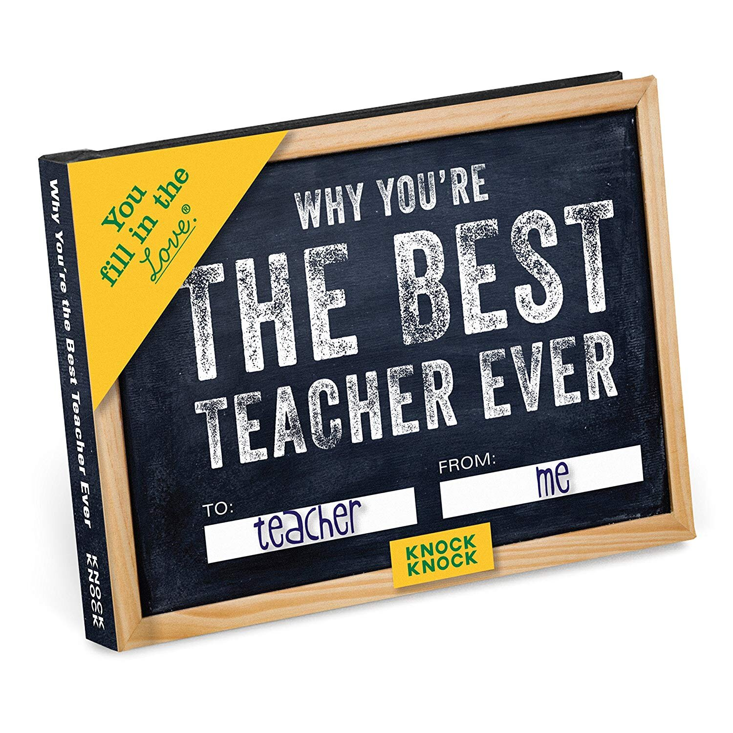 Knock Knock Why You're the Best Teacher Ever Fill in the Love Book Fill-in-the-Blank Gift Journal