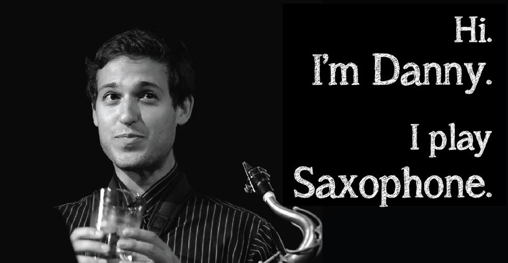 danny meyer saxophone