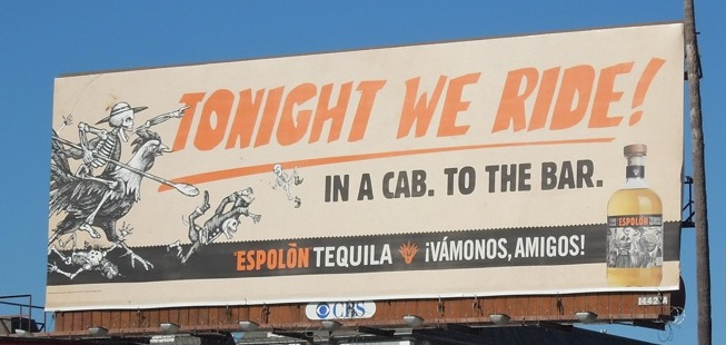 tonight ride espolon tequila billboard.jpg