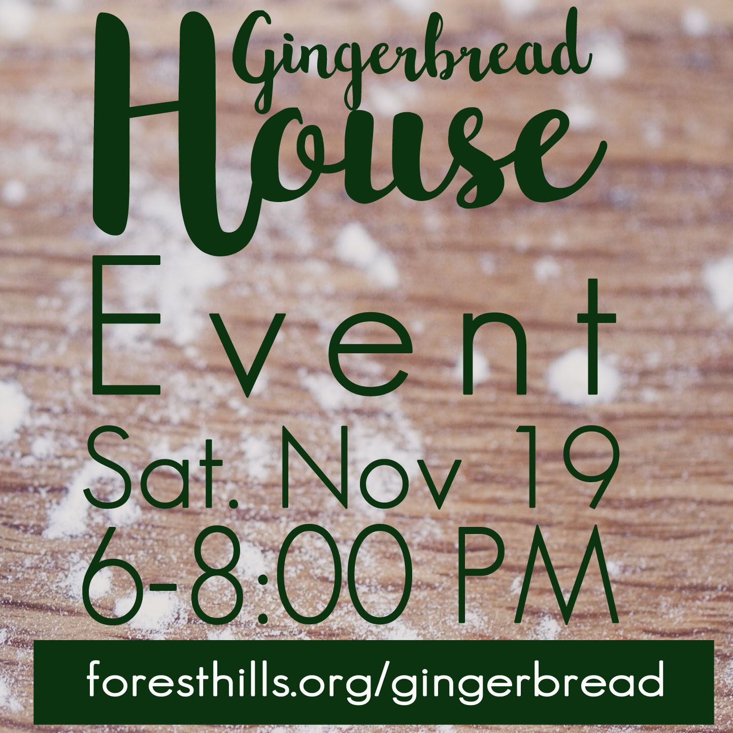 Please join us for our annual gingerbread house event on Saturday, November 19, from 6:00-8:00 pm. Each family will need to bring 1-2 covered dishes, your own decorating candy, $2 for icing, and a wooden house. If you need a wooden house, some are available. Get more details and sign up at  foresthills.org/gingerbread.