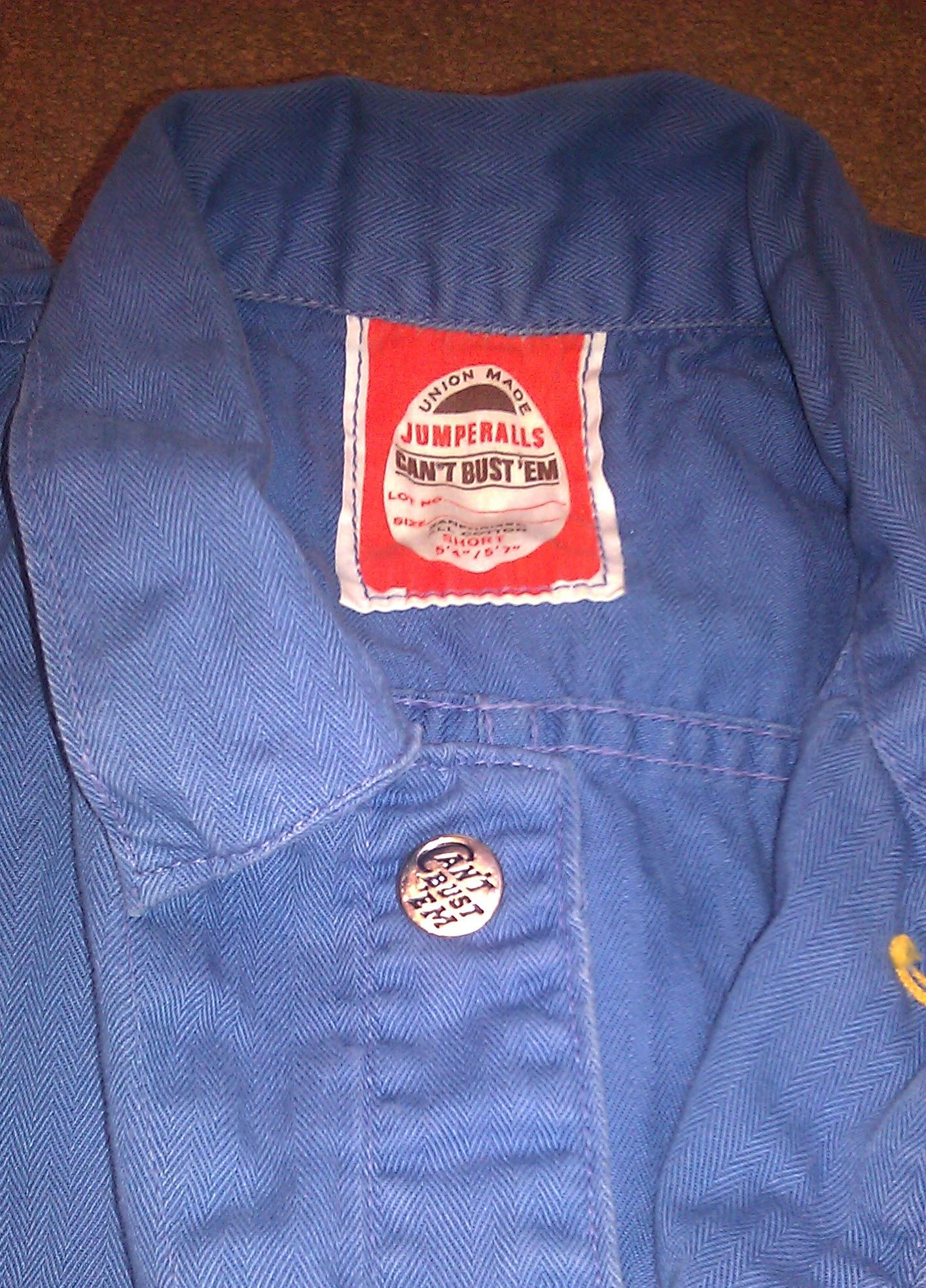 My beloved Can't Bust 'Em coveralls are also union made.