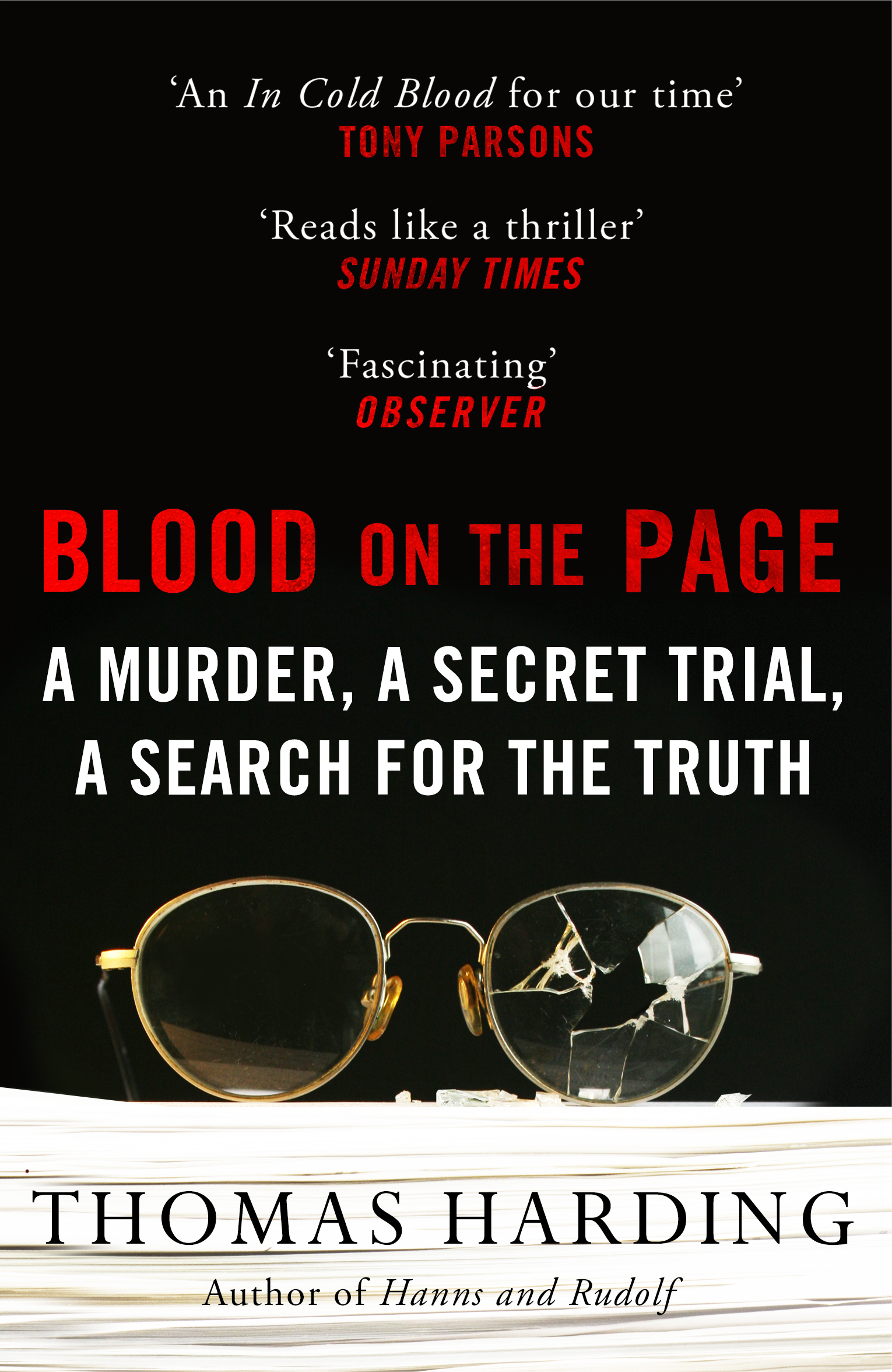 Winner of the Gold Dagger prize for non-fiction 2018. Extracted in Sunday Times. TV rights optioned.