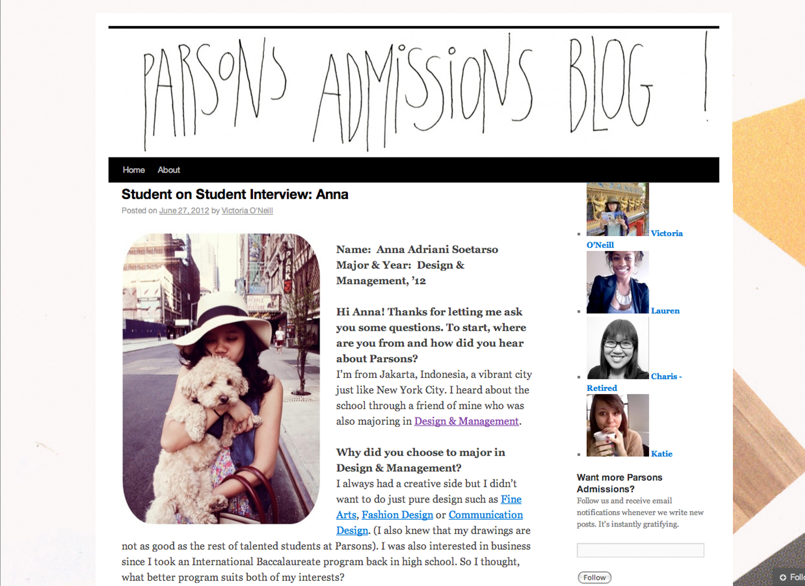 Interviewed on  Parsons Admissions Blog , June 27, 2012.