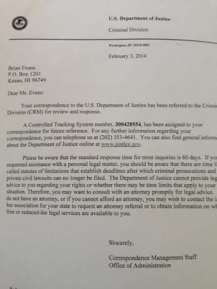 As a result of Brian's posting above, Brian received the above letter from the US Department of Justice, advising him that the above information has been forwarded to their Criminal Unit.