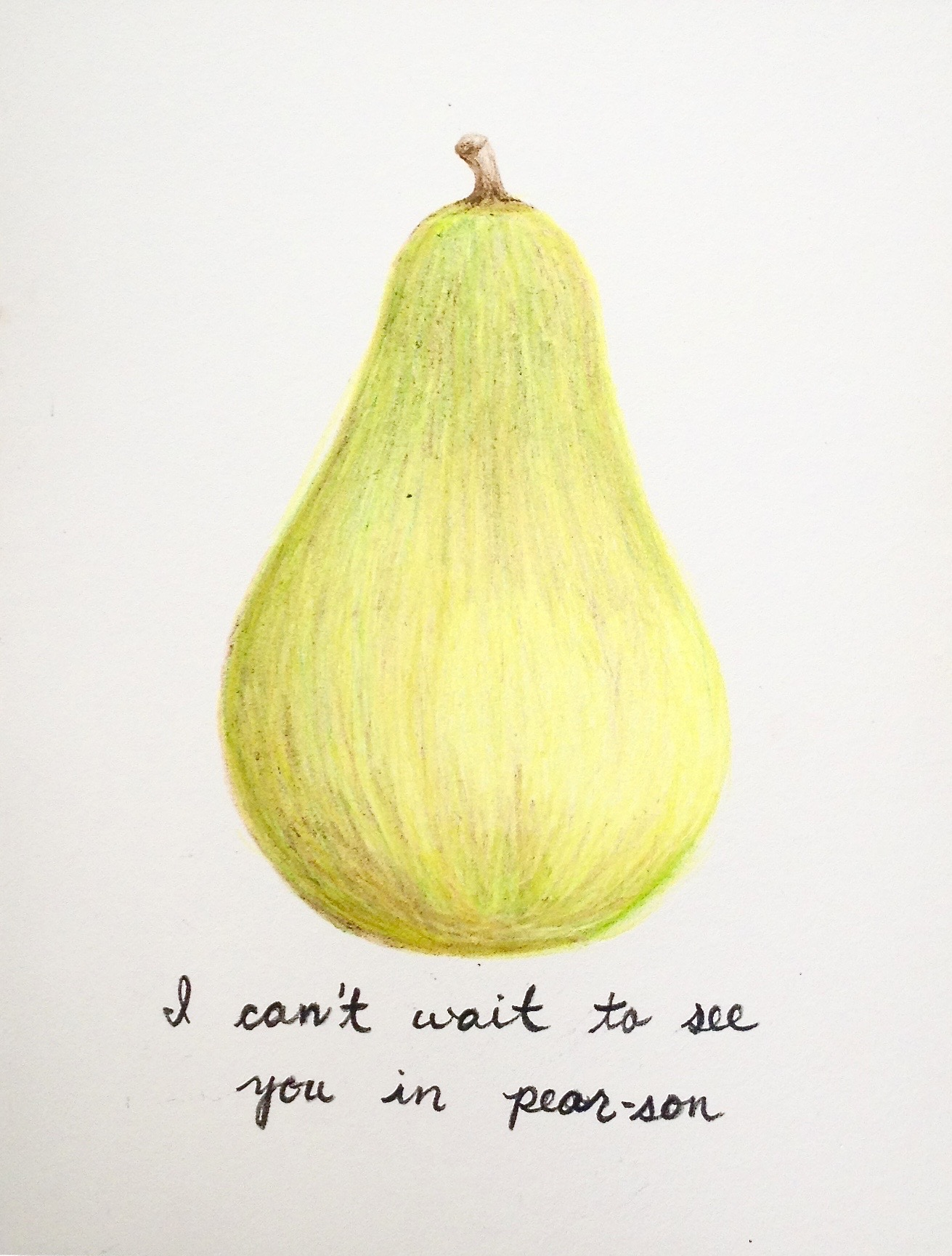 you're an amazing pear-son
