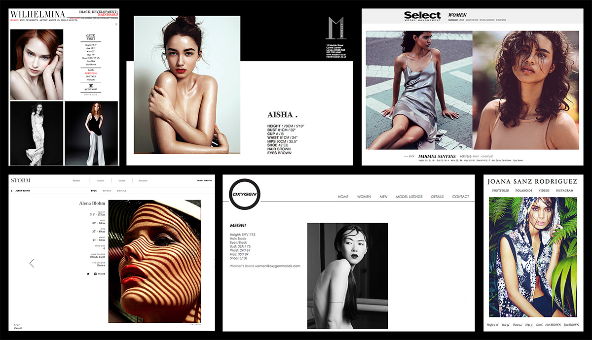 Model agency websites like the ones above are making it easier and easier to do the choosing of models from your home or office and a lot of them will let you select and download the images to create your own comp-cards of your chosen model. Agency sites displayed above include Wilhelmina, Models 1, Select, Storm, Oxygen and Premiere Model Management.