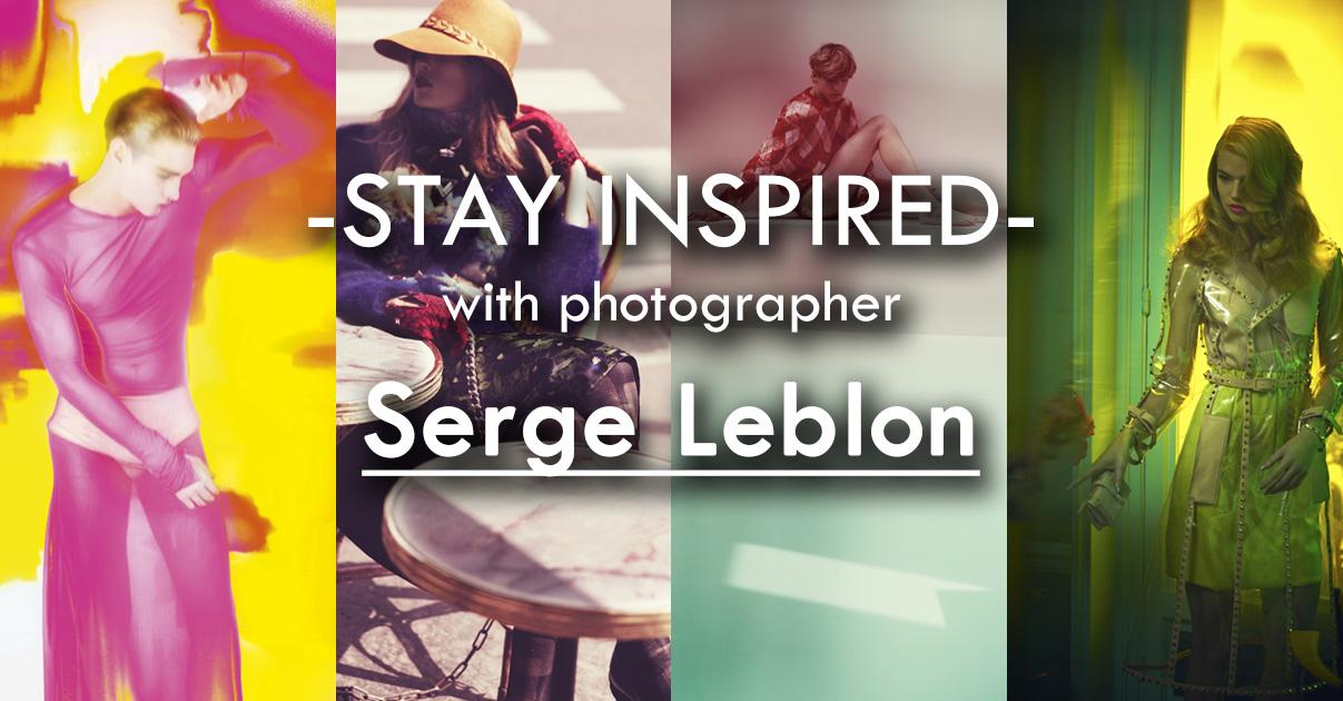 Stay Inspired Facebook Thumbnail Serge Leblon.jpg
