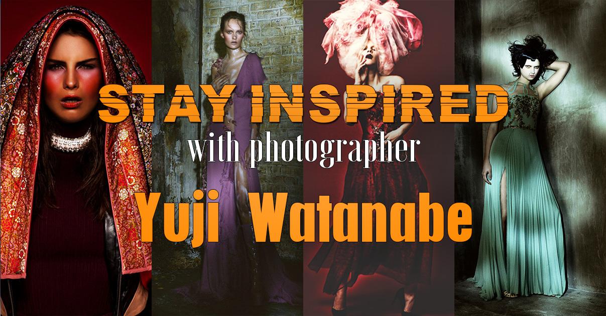 Stay Inspired Yuji Watanabe.jpg