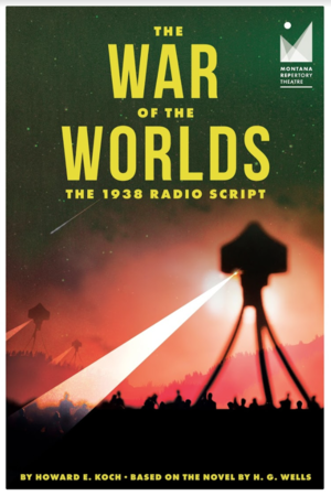 Caitlin will direct The War of the Worlds at Montana Repertory Theatre in January of 2020 - The 1938 Radio Script by Howard E. Koch based on the novel by H.G. Wells will be revitalized through this upcoming production in Montana that will tour the state and be broadcasted on the radio live!More info HERE