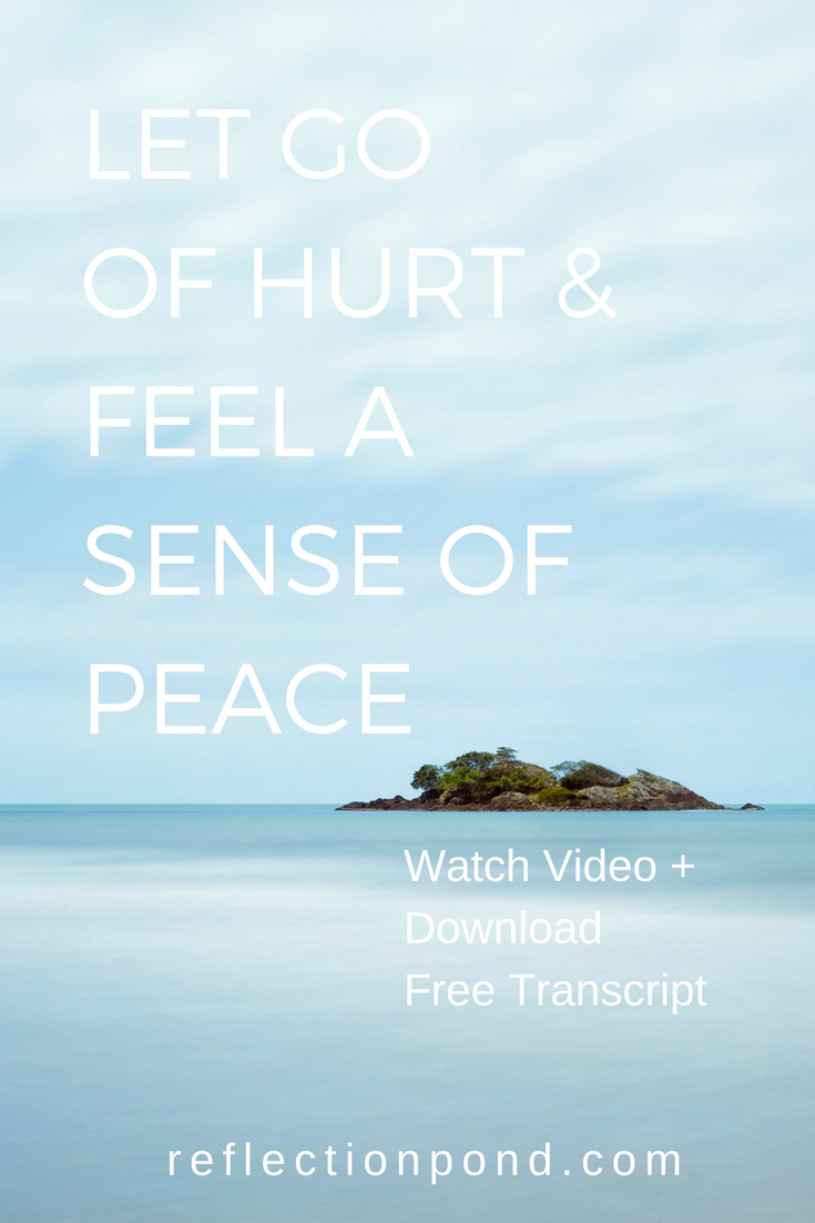 Let go of hurt and pain with visualization meditation
