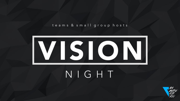 Teams & Small Group Hosts Vision Night — Vintage Church • Harker