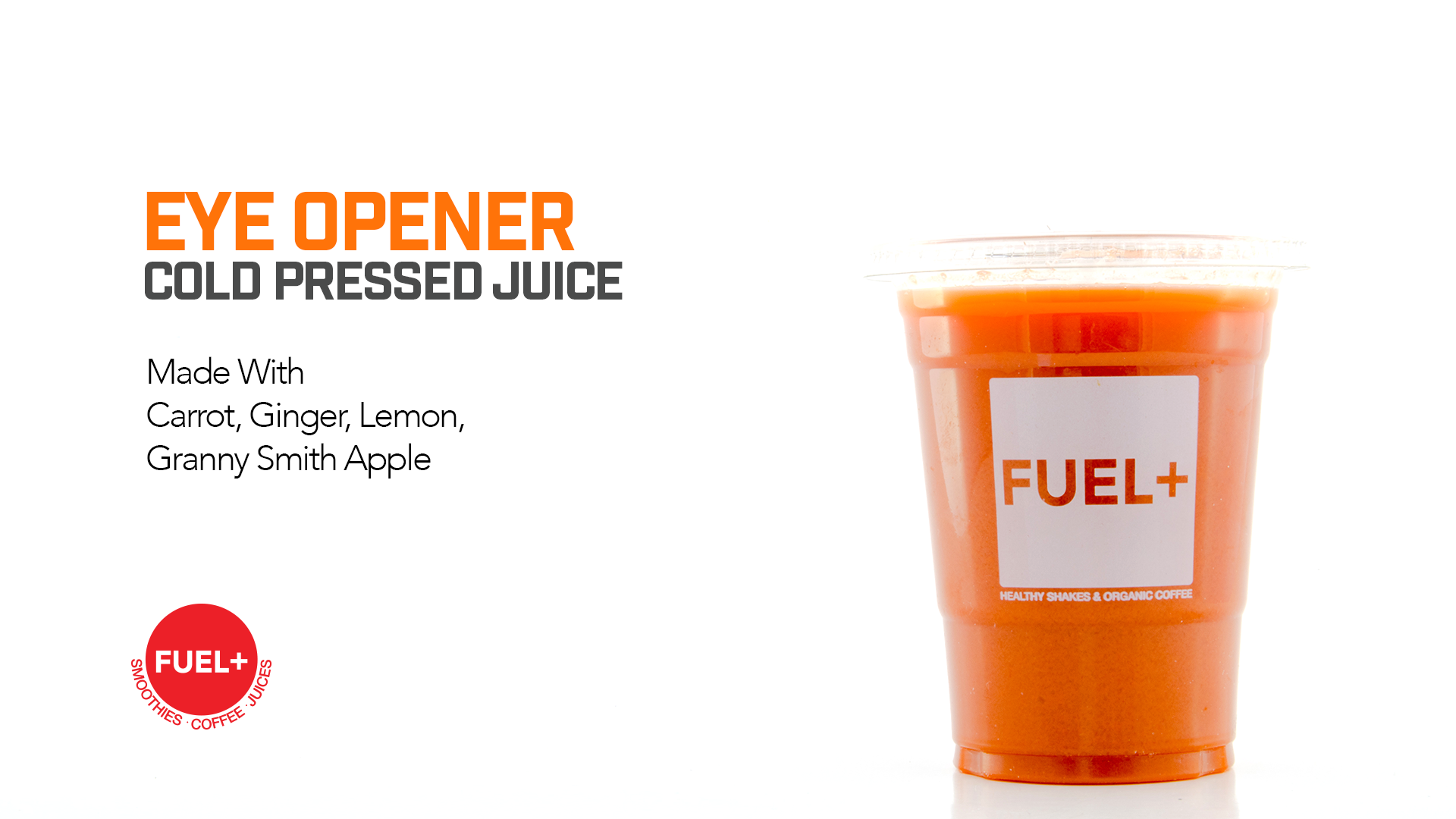 Eye Opener Cold Pressed Juice