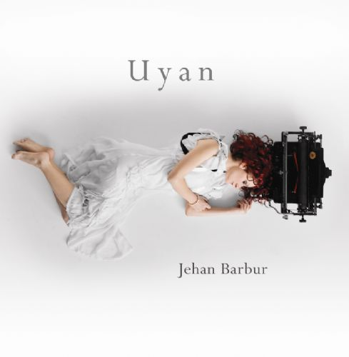 Le premier album de Jehan Barbur,  Uyan  (2009)