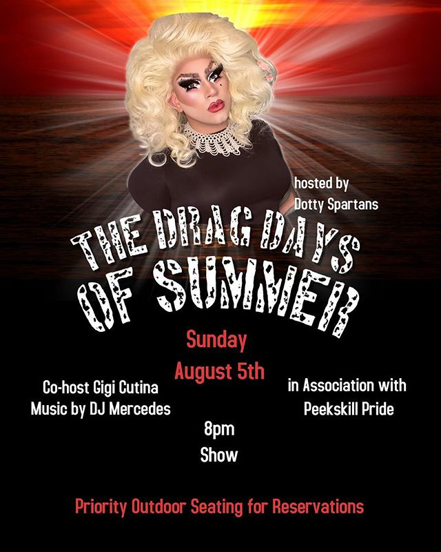#drag show Sunday, August 5th! @dottyspartans @gigicutina #dragqueen Call for reservations 914-930-1880