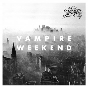 Vampire Weekend — Modern Vampires of the City