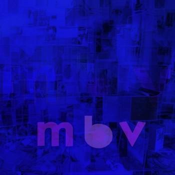 My Bloody Valentine —  MBV
