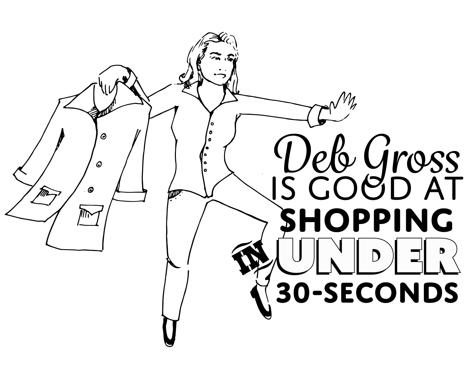 Deb Gross is Good at Shopping in Under 30 Seconds