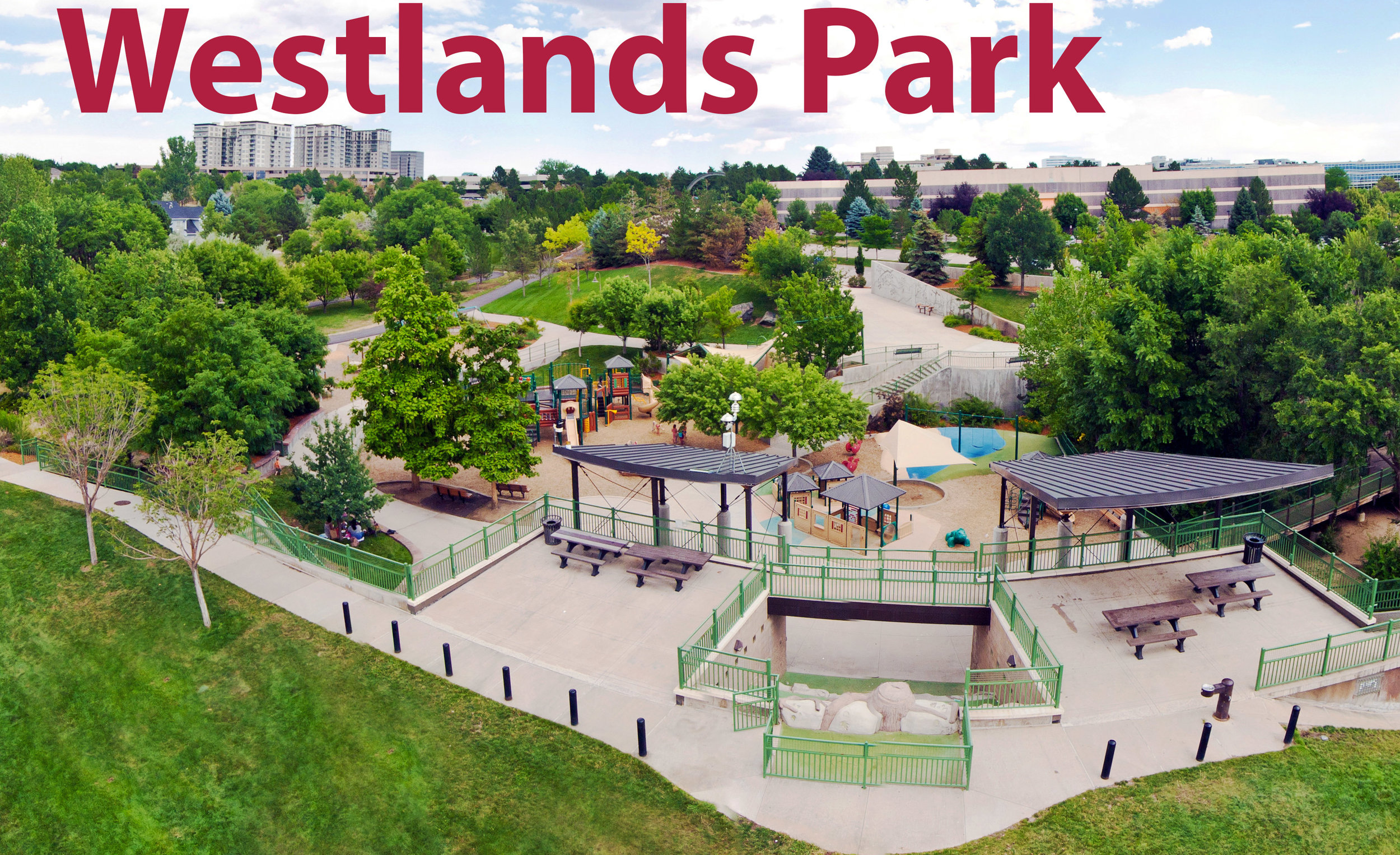 Robby's    Westlands Park    in Greenwood Village has for many years been at the top of the list for Denver's most visited parks in the Front Range.