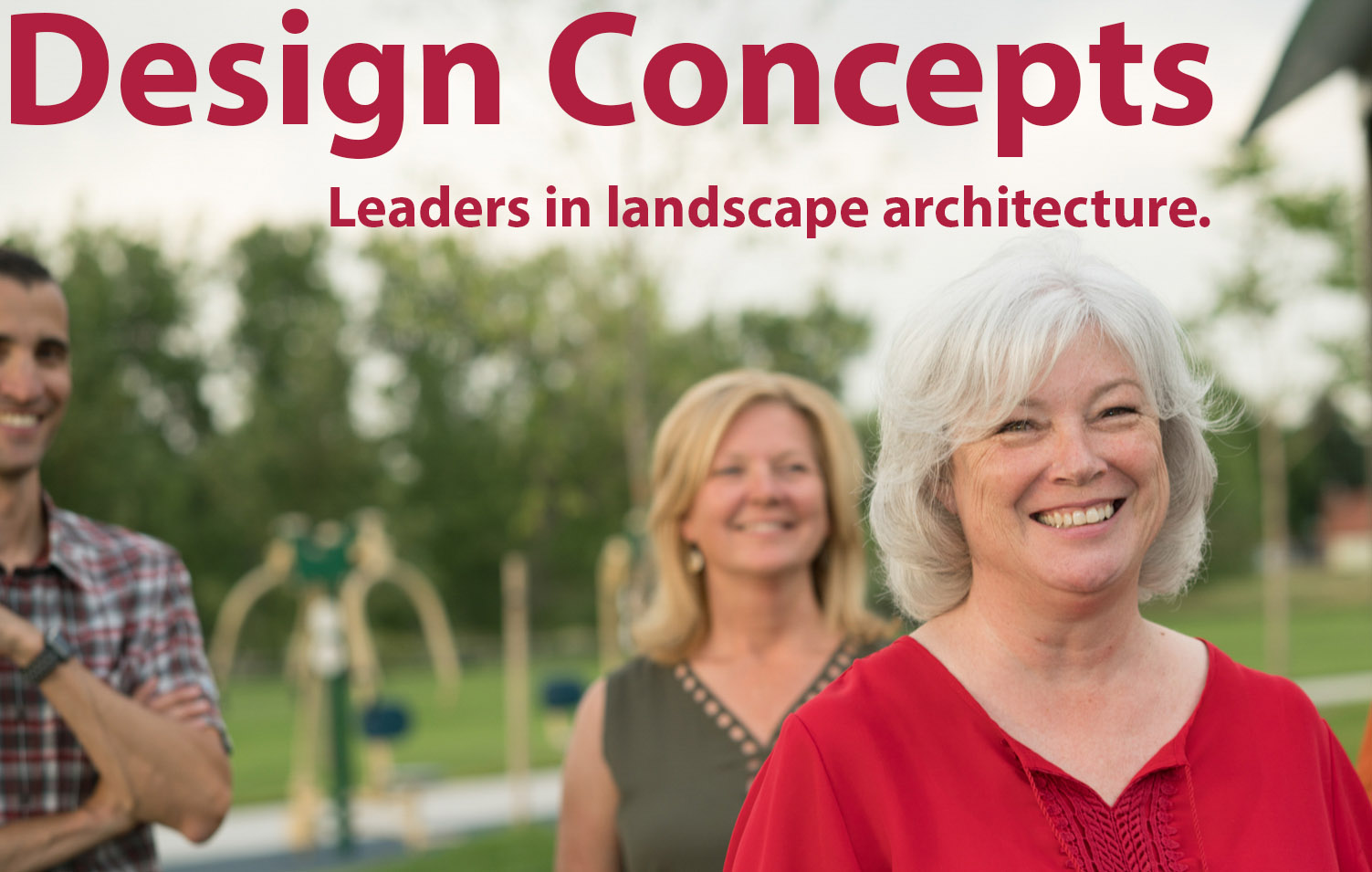 Carol's leadership is strengthened by her collaboration with Principals  Shanen Weber  and  Erik Spring . Carol, Erik, and Shanen are thankful for the many contributions of Axel and Robby and are happy to be leading Design Concepts to an exciting future.