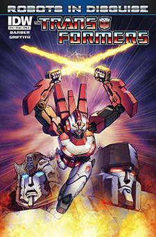 Cover for  Transformers: Robots in Disguise  #15, art by Andrew Griffith. Hasbro/IDW Publishing.