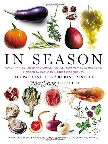 In Season by New York magazine food editors
