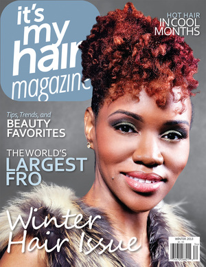Its My Hair Magazine Beauty Finds Article Feature Winter 2013