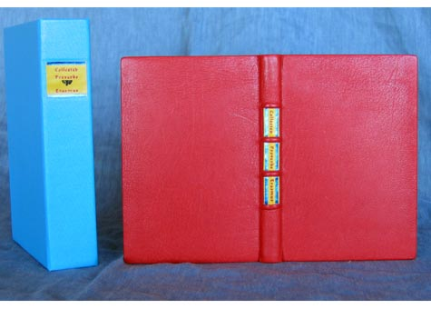 """Constance K. Wozny, """"Collected Proverbs"""" by Erasmus. Full red goat leather binding and raised bands on spine with the title on leather labels. Colored patterned top with hand sewn head bands. Aqua box in Buckram lined with matching marbled paper. 6.1/2 x 4 1/5"""