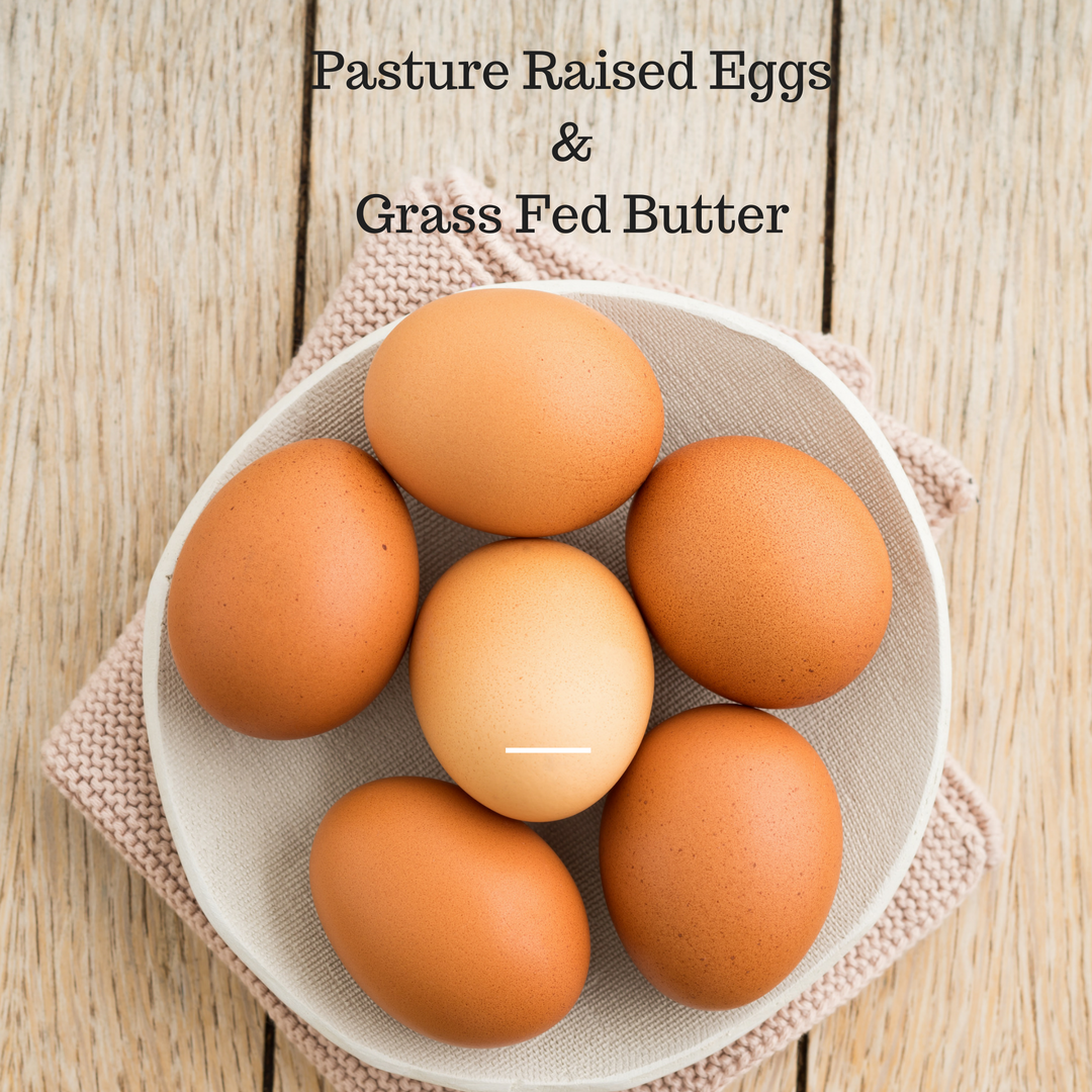 Why pasture eggs &Grass-Fed Butter.png