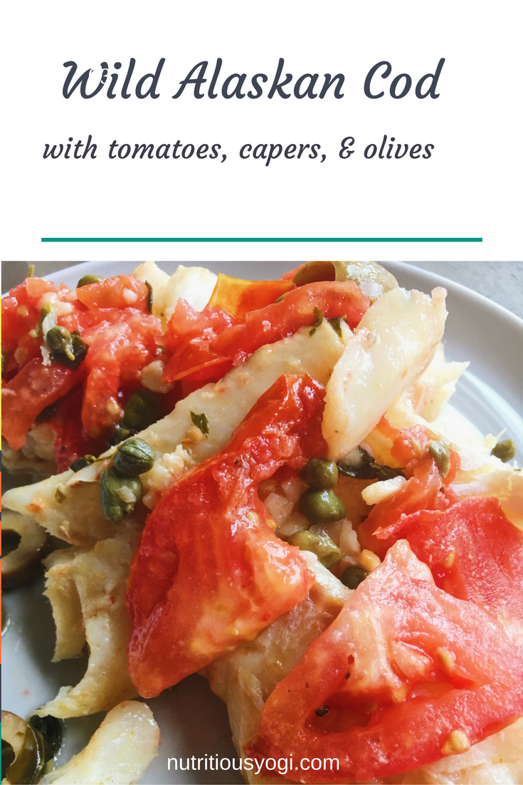 Wild Alaskan Cod with Tomatoes, Capers, & Olives