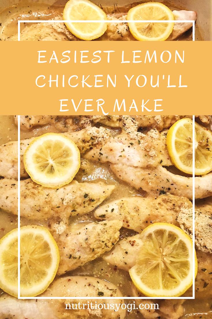Easiest Lemon Chicken you'll ever make