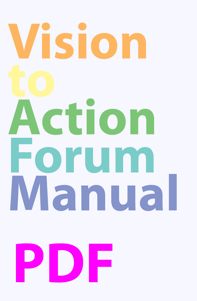 Vision-to-Action Forum Manual