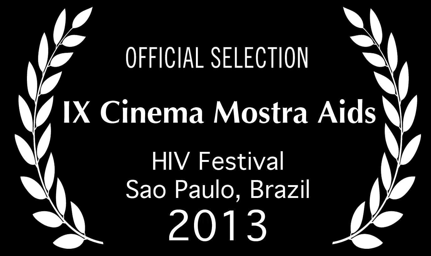 Cinema Mostra Aids 2013 granted HIV: Hey, It's Viral! an official selection award for our participation and contribution to the festival.