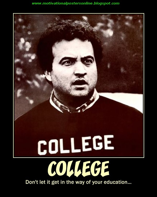college education university john belushi animals houses funny movies motivational posters online bluto hot filthy.jpg