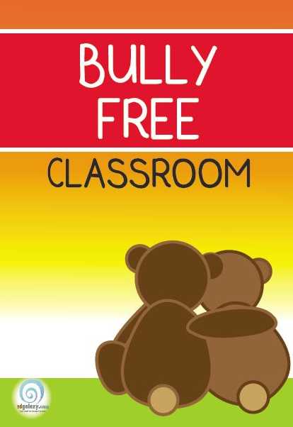 Bully free classroom poster