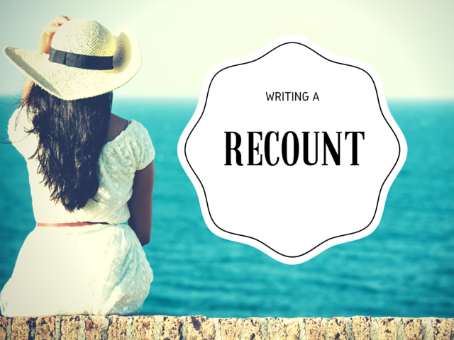 Excellent free recount writing tips for teachers and students can be  found here