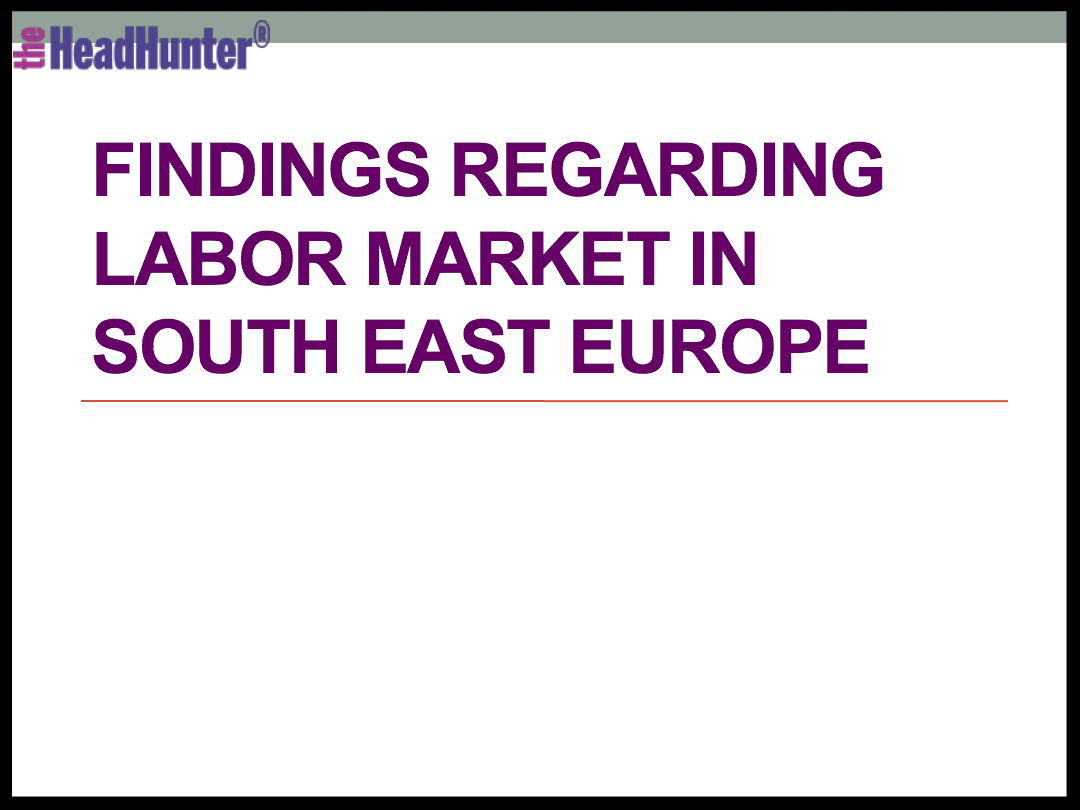 Findings Regarding Labor Market in South East Europe