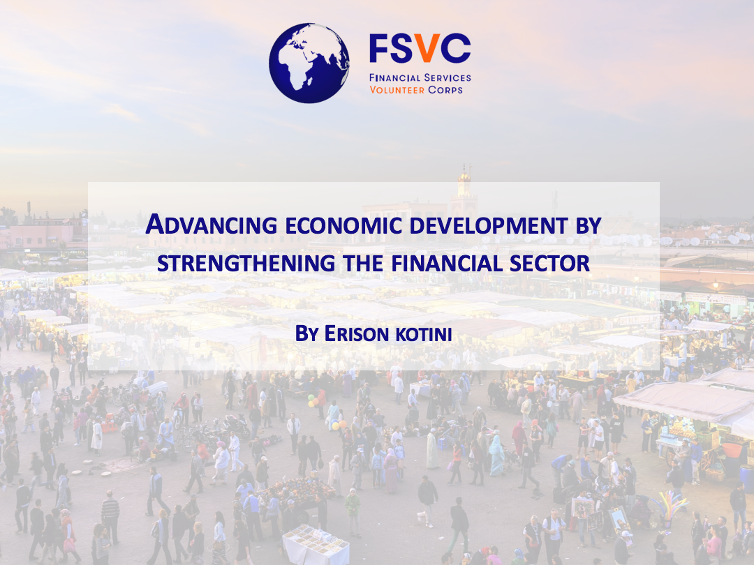 Advancing Economic Development by Strengthening the Financial Sector