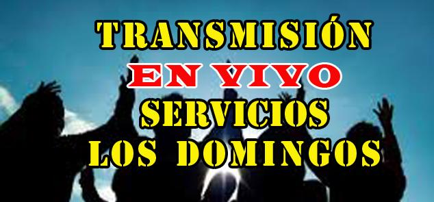 Transmisión en Vivo domingos jpg .jpg