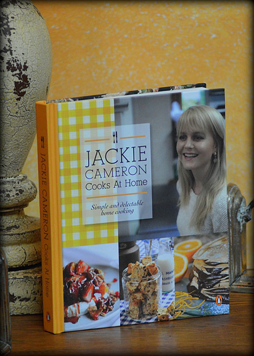 Jackie Cameron Cooks at Home Book