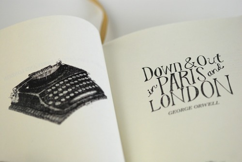 Things I Learned From: Down and Out in London and Paris
