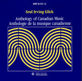 Glick: Anthology of Canadian Music
