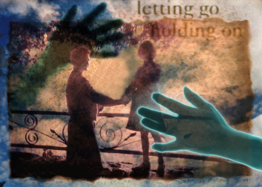 Letting Go/Holding On