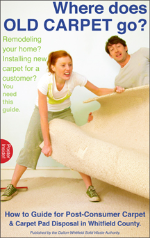 Click the cover to download the How to Guide for Post-Consumer Carpet & Carpet Pad Disposal in Whitfield County.