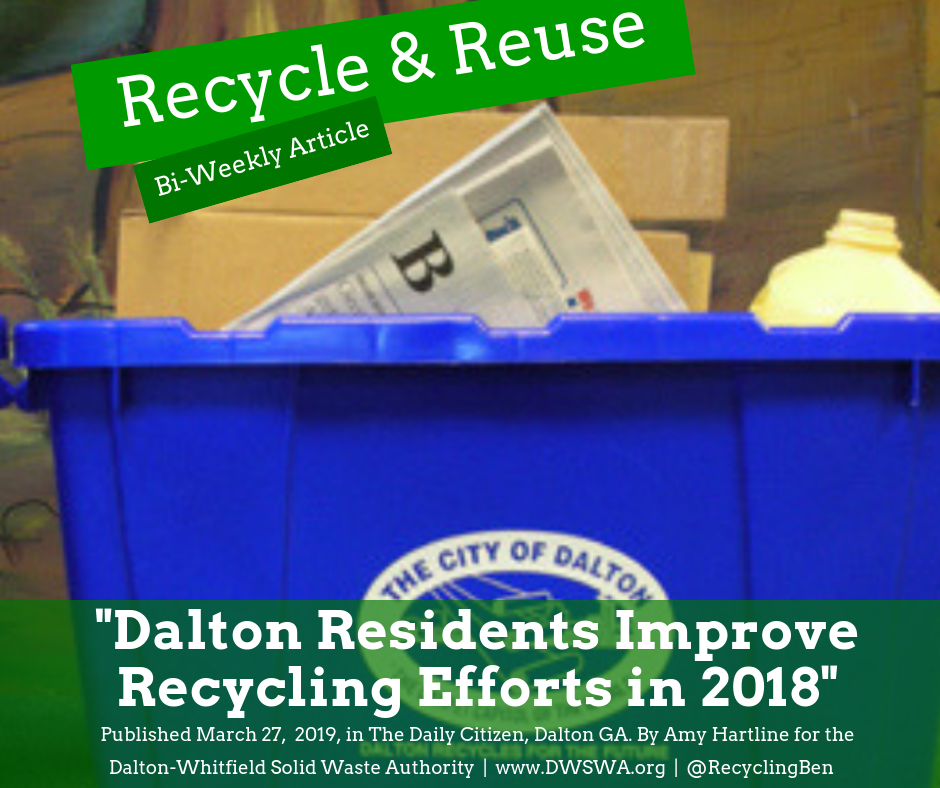 By setting out their blue recycling bins weekly Dalton residents have saved 2,436 cubic yards of landfill space.