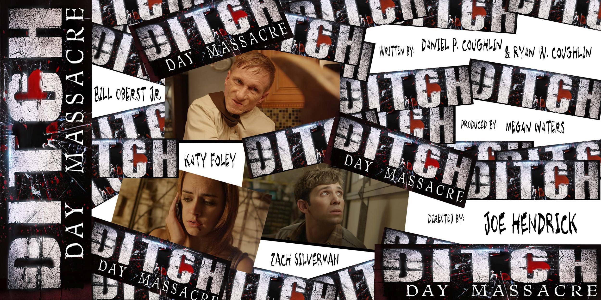 DITCH-DAY-MASSACRE-poster-revised.jpg