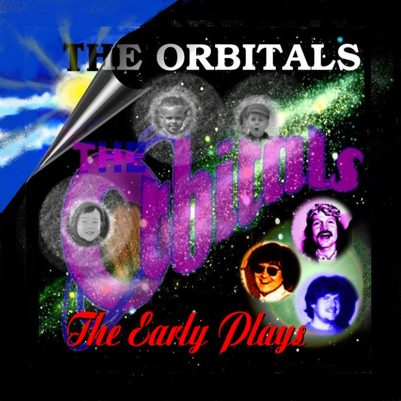 The Early Plays: An extended 5 song collection by The Orbitals. Jazz, Country, Pop, Calypso, & Rock