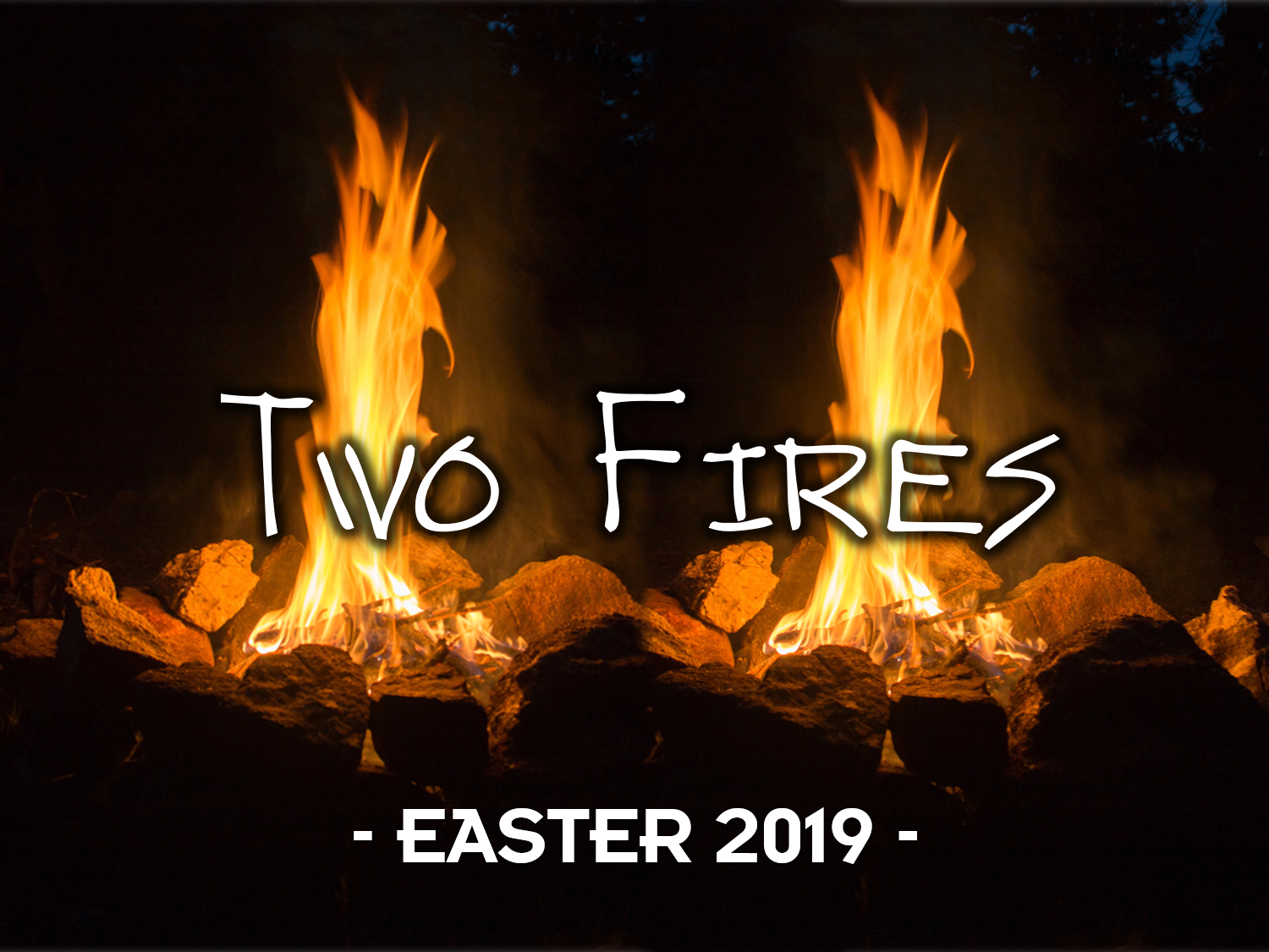 Two Fires