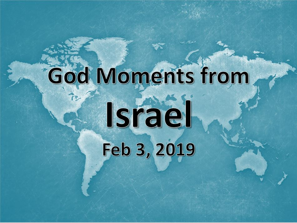 God Moments from Israel
