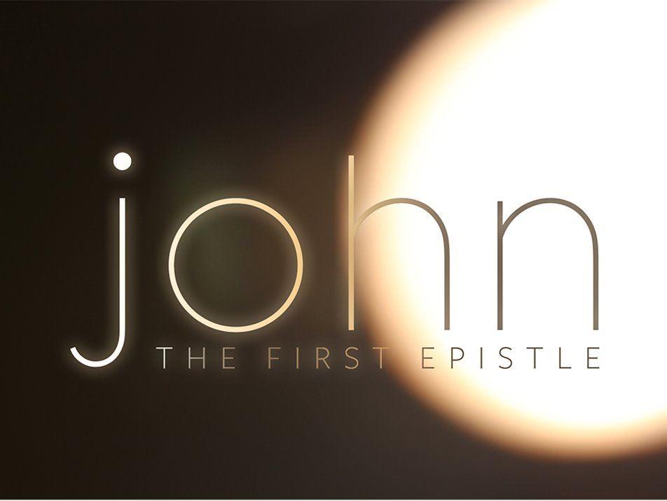 John - The First Epistle